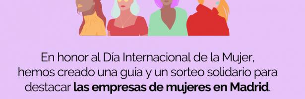 Apoya las empresas de mujeres en Madrid: Una guía con Naked Madrid y sorteo solidario